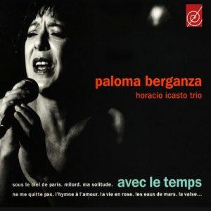 Avec les temps, Paloma Berganza